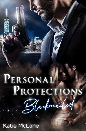 Personal Protections - Blackmailed