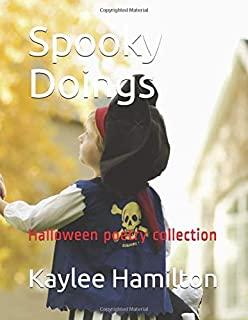 Spooky Doings: Halloween poetry collection (Spooky Doings-mini free verse poems)