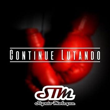 Continue Lutando
