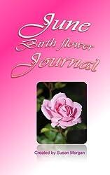 June Birth Flower Journal