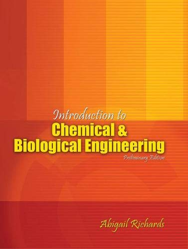 Introduction to Chemical and Biological Engineering