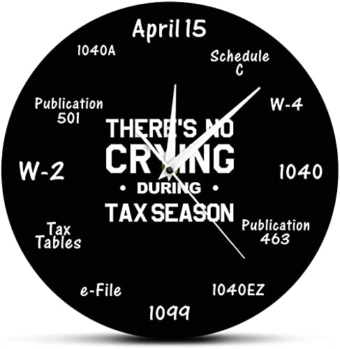 WAIGE No Hay llanto Durante la Temporada de impuestos Divertido Contador de impuestos Reloj de Pared Contabilidad Decoración del hogar Reloj de Pared Regalo para Contador de impuestos