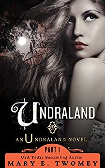 Undraland: A Fantasy Adventure by [Mary E. Twomey]