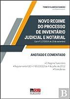 Novo Regime do Processo de Inventário Judicial e Notarial (Portuguese Edition)