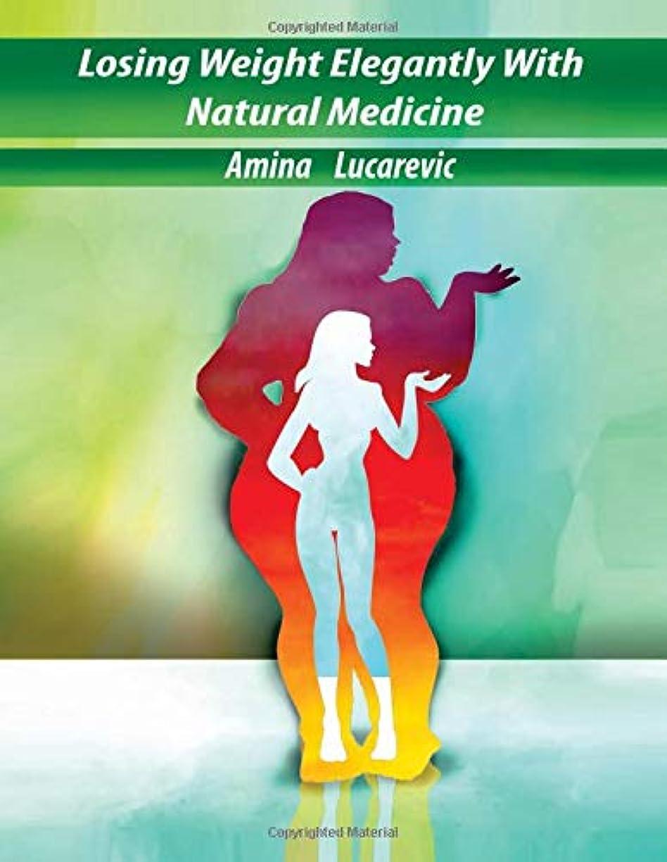 突然のドラフト句Losing Weight Elegantly With Natural Medicine