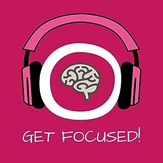 Get Focused! Konzentration steigern mit Hypnose Titelbild