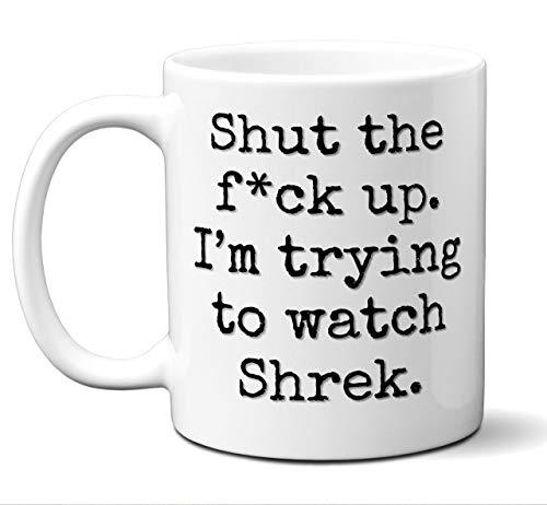 N\A aza de Regalo de Shrek. Parodia Divertida Amante de la película Fan 'Cállate I' M Intentando Mirar '. Póster, Hombres, Mujeres, Cumpleaños, Navidad, Día del Padre, Día de la Madre. 11 Oz.