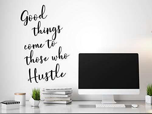 Sticker mural « Good Things Come to Those Who Hustle »