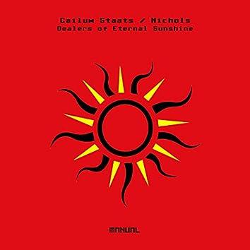 Dealers of Eternal Sunshine