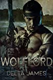 Wolflord: A Dark Shifter Romance