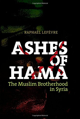 Image of Ashes of Hama: The Muslim Brotherhood in Syria