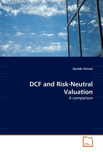 DCF and Risk-Neutral Valuation: A comparison