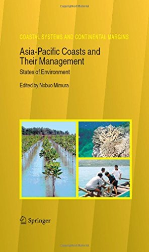 Asia-Pacific Coasts and Their Management: States of Environment (Coastal Systems and Continental Margins Book 11)