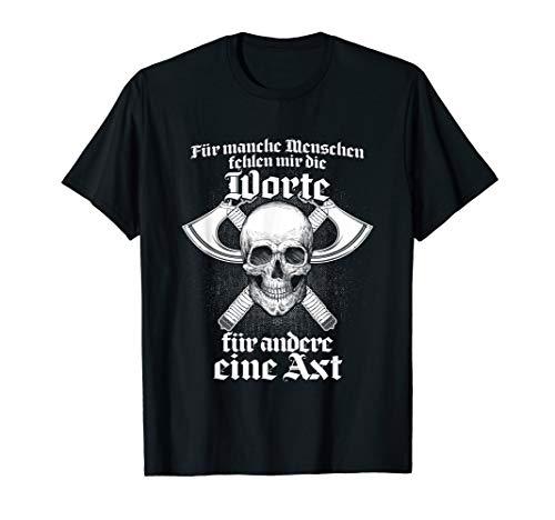 Worte und Axt Wikinger Kleidung Germanen Spruch Wikinger T-Shirt