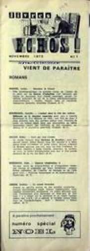 LIVRES ECHOS [No 1] du 01/11/1973 - BODARD LUCIEN - BOURNIQUEL CAMILLE - DECOIN DIDIER - DOREMIEUX ALAIN - GREENE GRAHAM.