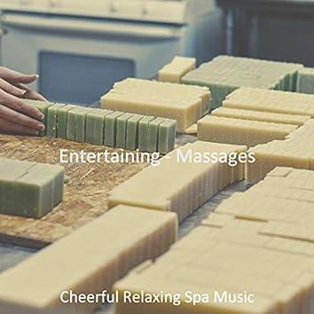 Entertaining - Massages