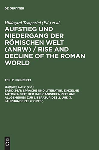 Aufstieg und Niedergang der römischen Welt (ANRW) / Rise and Decline of the Roman World. Principat: Aufstieg und Niedergang der römischen Welt, 3 Tle. ... Forschung (Rise & decline of the Roman world)