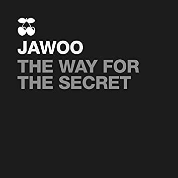The Way for the Secret