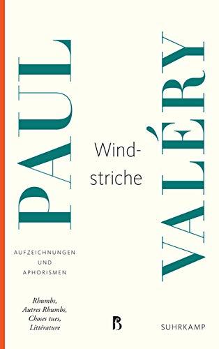 Windstriche: Aufzeichnungen und Aphorismen (Französische Bibliothek)
