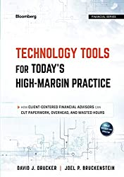 Technology Tools for Today's High-Margin Practice by Drucker and Bruckenstein