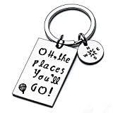 Graduation Gift Oh The Places You Will Go Keychain Inspirational Gifts For Graduates (Keychain)