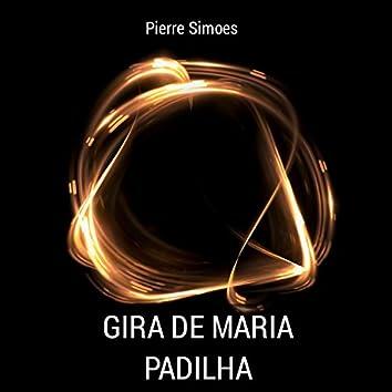 Gira De Maria Padilha