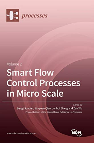 Smart Flow Control Processes in Micro Scale Volume 2