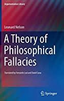 A Theory of Philosophical Fallacies (Argumentation Library (26))