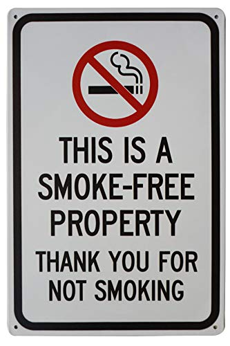 LASMINE Funny Design Saying'This is a Smoke-Free Property,Thank You for Not Smoking'Metal Sign Home Business Indoor and Outdoor Use 8X12Inch