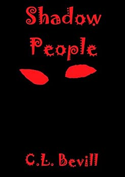 Shadow People by [C.L. Bevill]