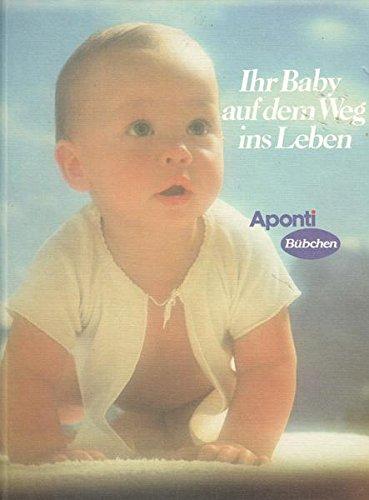 Ihr Baby auf dem Weg ins Leben Aponti Bübchen