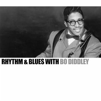 Rhythm & Blues With Bo Diddley