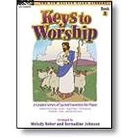 Keys to Worship - Book 1