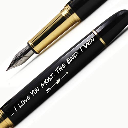 I Love You Most, The End.I Win- Valentine's Day Gifts for Him/Her,Romantic Valentines Gifts,Vday Gifts for Boyfriend,Gift for Girlfriend/Boyfriend/Husband/Wife-Fountain Pen Gift