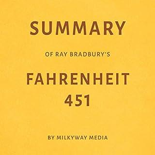 Summary of Ray Bradbury's Fahrenheit 451 by Milkyway Media audiobook cover art