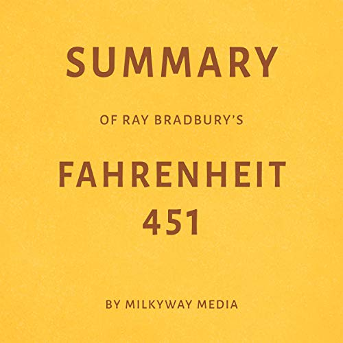 Summary of Ray Bradbury's Fahrenheit 451 by Milkyway Media cover art