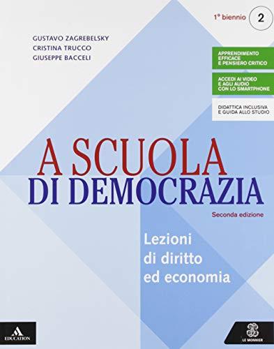 A scuola di democrazia. Saperi di base. Per gli Ist. tecnici e professionali. Con e-book. Con espansione online (Vol. 2)