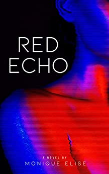 Red Echo by [Monique Elise]