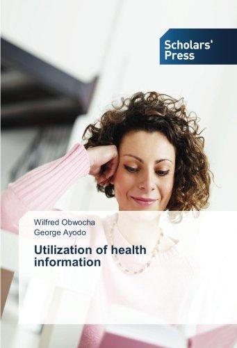 Obwocha, W: Utilization of health information