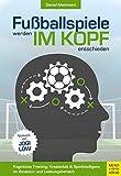 Fußballspiele werden im Kopf entschieden: Kognitives Training