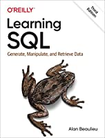 Learning SQL: Generate, Manipulate, and Retrieve Data