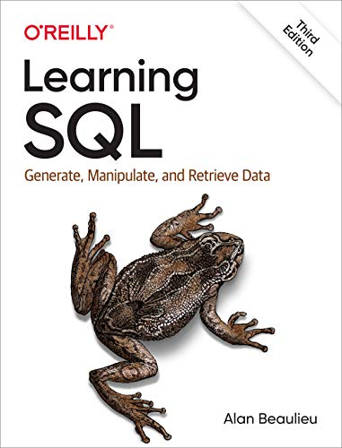 Learning SQL: Generate, Manipulate, and Retrieve Data