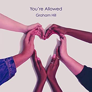 You're Allowed