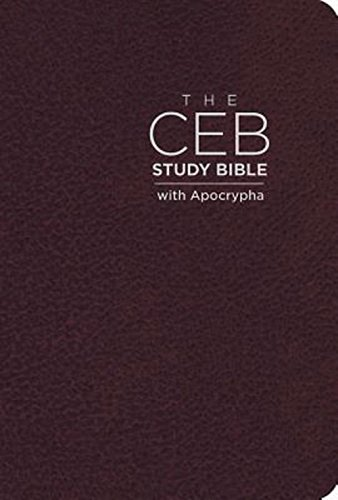 Compare Textbook Prices for The CEB Study Bible with Apocrypha Bonded Leather Cordovan Illustrated Edition ISBN 9781609261900 by Common English Bible,Green, Joel B.