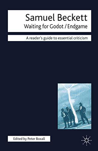 Samuel Beckett: Waiting for Godot-Endgame
