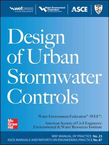 Download Design of Urban Stormwater Controls, MOP 23: MOP 23 (Water Resources and Environmental Engineering Series) 0071704442