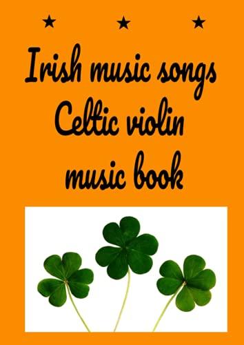 Irish music songs Celtic violin music book: O'Neills Music of Ireland