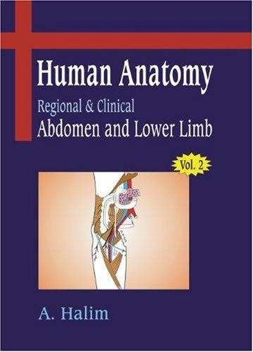 Human Anatomy: Adomen and Lower Limb v. 2 PDF Books