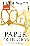 Paper Princess (Paper-Reihe 1): Die Versuchung   Romantische New Adult mit Suchtfaktor (German Edition)