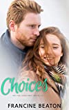 Choices: On the Sidelines Novella (English Edition)